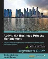 Activiti Bpm Beginner's Guide