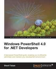 Windows Powershell 4.0 for .Net Developers:  Deploying the Hyper-V Enterprise Server Virtualization Platform