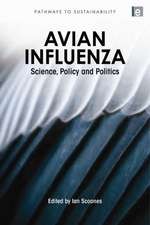 Avian Influenza:  Science, Policy and Politics