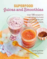 Superfood Juices and Smoothies