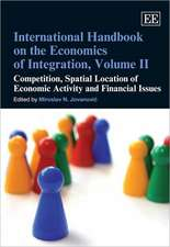 International Handbook on the Economics of Integration, Volume II – Competition, Spatial Location of Economic Activity and Financial Issues
