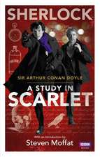 A Study in Scarlet:  The Making of the World's Most Famous Vet