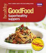 Superhealthy Suppers:  Easy Baking Recipes