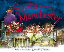 Smallman, S: Santa is Coming to Manchester