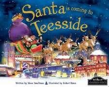 Santa is Coming to Teeside