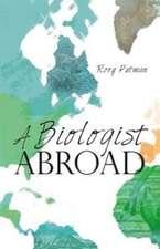 Biologist Abroad