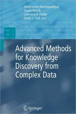 Advanced Methods for Knowledge Discovery from Complex Data