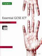 Essential ICT GCSE: Student's Book for WJEC