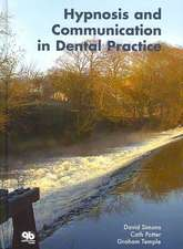 Hypnosis and Communication in Dental Practice:  Esthetic Analysis Volume 1
