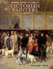Dictionary of British Art Vol. 4, Victorian Painters 1-Text the Text