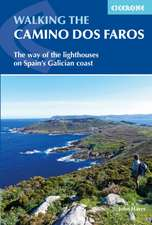 Walking the Camino DOS Faros: The Way of the Lighthouses on Spain's Galician Coast