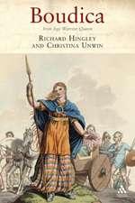 Boudica:  Iron Age Warrior Queen
