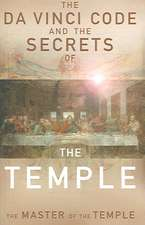 The Da Vinci Code and the Secrets of the Temple