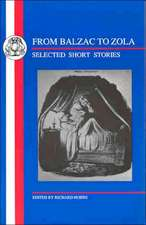 From Balzac to Zola: Selected Short Stories