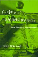 Children with Learning Disabilities: Social Functioning and Adjustment