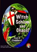 Witch Schism & Chaos (Book 3)