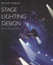 Stage Lighting Design The Art, The Craft, The Life