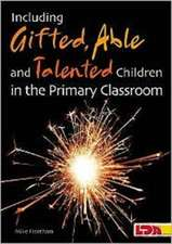 Fleetham, M: Including Gifted, Able and Talented Children in