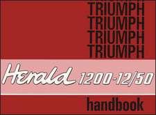 Triumph Owners' Handbook: Herald 1200-12/50
