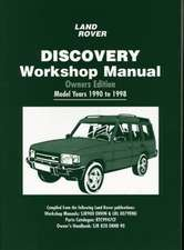 Land Rover Discovery Workshop Manual:  Owners Edition
