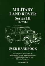 Military Land Rover Series III (L.W.B.) User Manual