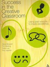 Bowkett, S: Success in the Creative Classroom