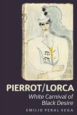 Pierrot/Lorca – White Carnival of Black Desire
