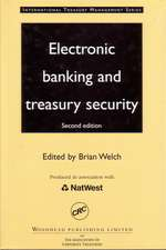 Electronic Banking and Treasury Security