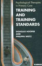 Training and Training Standards:  Psychological Therapies in Primary Care