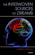 The Interwoven Sources of Dreams