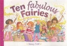 TEN FABULOUS FAIRIES