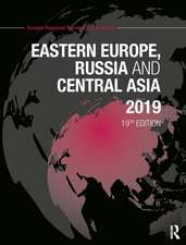 E EUROPE RUSSIA AND CENT ASIA 2019
