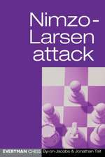 Nimzo-Larsen Attack:  The Ever Popular Main Lines with 4 E3