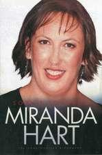 Miranda Hart:  The Unauthorised Biography