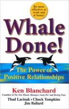 Blanchard, K: Whale Done!