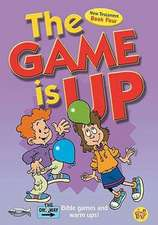 The Game Is Up - New Testament (Book 4):  Contemporary Challenges to Jesus Teaching on Hell
