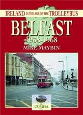 Belfast 1938-1968