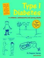 Type 1 Diabetes in Children, Adolescents and Young Adults