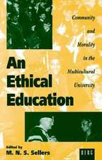 An Ethical Education:  Community and Morality in the Multicultural University