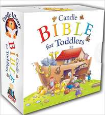 Candle Bible for Toddlers:  Changing Pictures