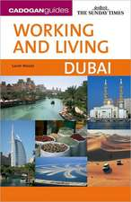 Working and Living:  Dubai