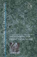 Engineering for Profit from Waste VI