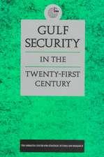 Gulf Security in the Twenty-first Century