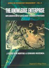 Knowledge Enterprise, The:  Implementation of Intelligent Business Strategies