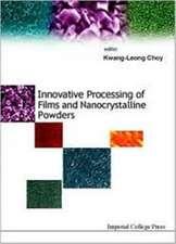 Innovative Processing Of Films And Nanocrystalline Powders