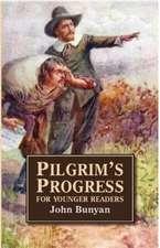 Bunyan, J: Pilgrim's Progress for Younger Readers