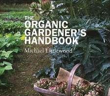 The Organic Gardeners Handbook