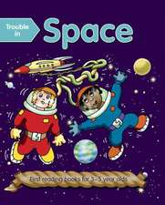 Trouble in Space (Outsize):  First Reading Books for 3-5 Year Olds
