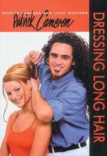 Patrick Camaron:  Dressing Long Hair