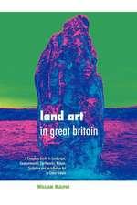 Land Art in Great Britain